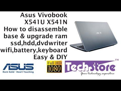 Asus Vivobook X541UA X541NA : How to Disassemble base & upgrade ram ssd motherboard keyboard wifi