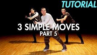 3 Simple Dance Moves for Beginners - Part 5 (Hip Hop Dance Moves Tutorial) | Mihran Kirakosian