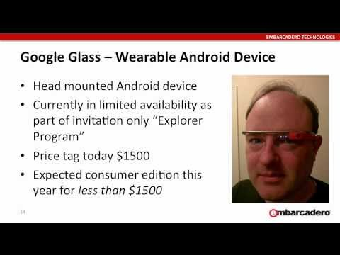 Creating a Google Glass app with RAD Studio - Jim McKeeth - Programming Devices and Gadgets
