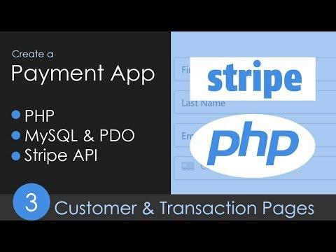 PHP, MySQL & Stripe API Payment App - Part 3