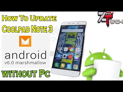 Update Coolpad Note 3 To Coolui 8 0 Marshmallow Without PC