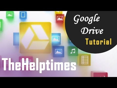 Google Drive Tutorial 2015 - How To (Google Guide)