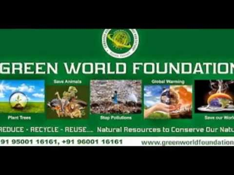 green world foundation india ..G W F .. serves for .. stop global warming....climate change..
