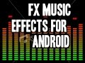 Best Music Fx Audio effects App for Android