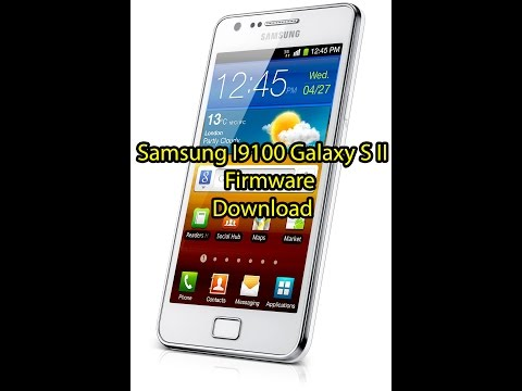 How To  Download Samsung I9100 Galaxy S II   Firmware