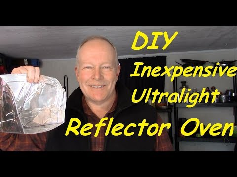 DIY Inexpensive Ultralight Reflector Oven