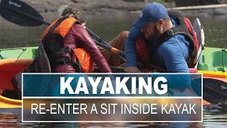 How to Re-Enter a Sit Inside Kayak for Beginners