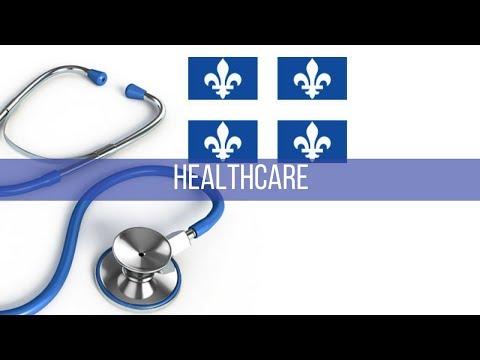 Quebec's Healthcare