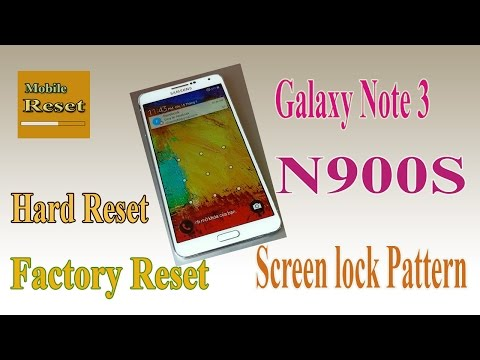 Hard reset Galaxy Note 3 N900S Bypass Screen lock Pattern