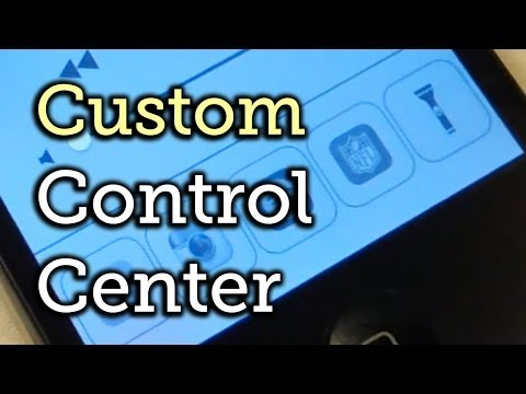 Add Custom App Shortcuts & Settings Toggles to the Control Center - iPhone [How-To]