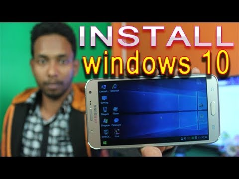How to install Windows 10,7,XP your Android PhoneOriginal ((100% Working with proof)(2018)