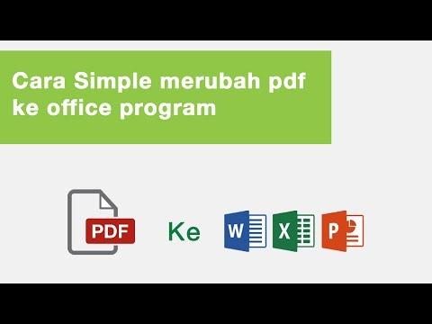 Cara Simple merubah pdf ke office program (word/excel/powerpoint)