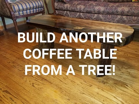 How to make a log coffee table.