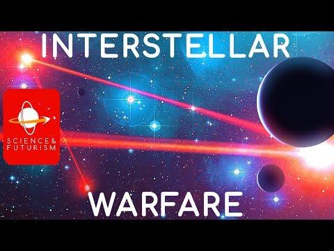 Interstellar Warfare