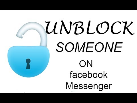 How to Unblock Someone through Messenger