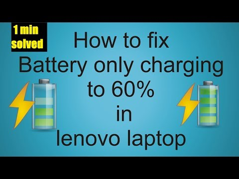 How to fix Battery only charging to 60% in lenovo laptop