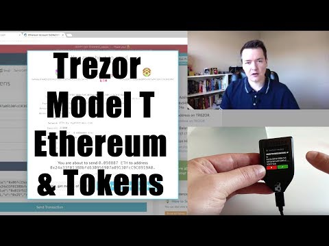 Trezor Model T - How to use with Ethereum & Eth Tokens