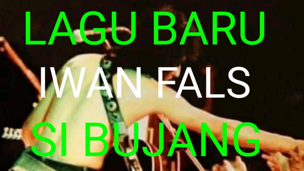 Download IWAN FALS - SI BUJANG MP3 Gratis