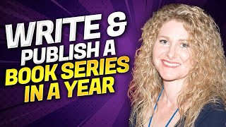 How To Write And Publish A Book Series In A Year