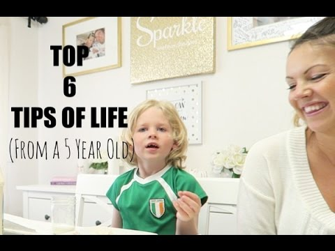 TOP 6 TIPS of LIFE | (From a 5 Year Old)