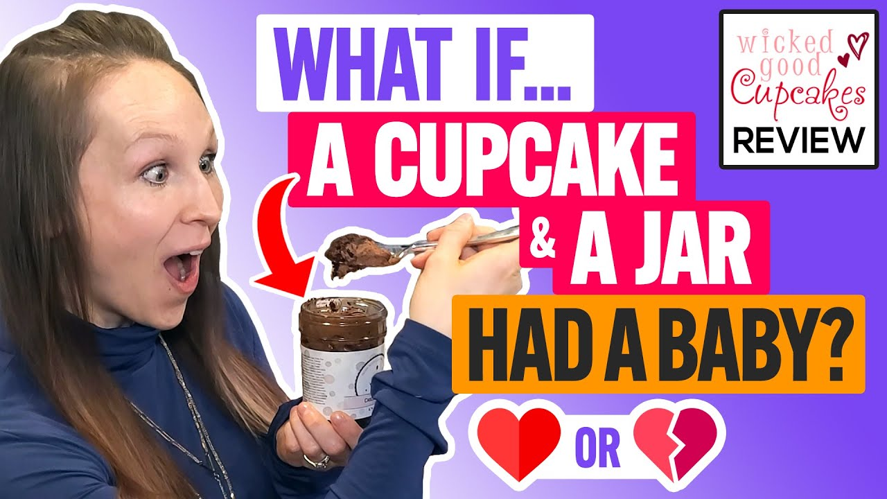 🧁 Wicked Good Cupcakes Review & Taste Test:  Do Cupcakes In Jars Compare To The Classic Treat?