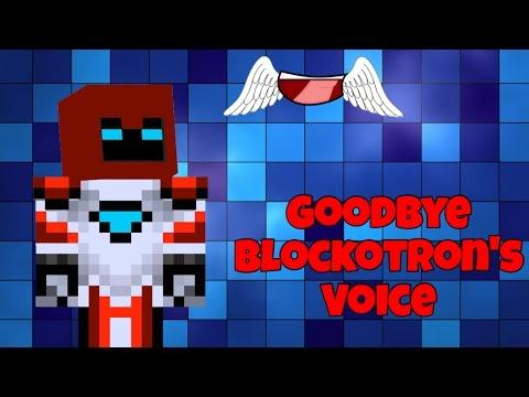 Goodbye Blockotrons Voice