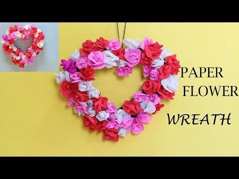 DIY PAPER WREATH  VALENTINE'S DAY FLOWER WREATH  