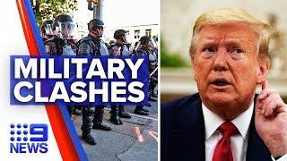 Trump clash with Pentagon officials over military use   Nine News Australia
