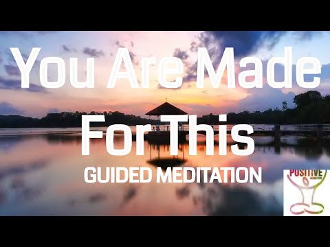You Are Made For This - 10 Minute Guided Soothing Healing Meditation for Self Empowerment & Love