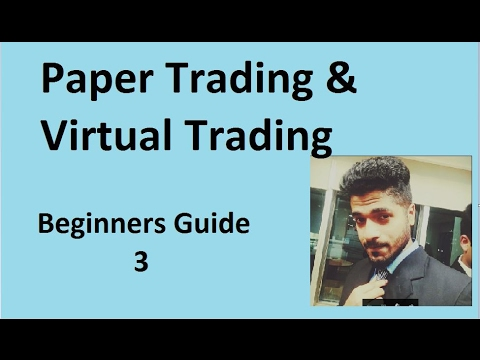 Paper Trading and Virtual Trading