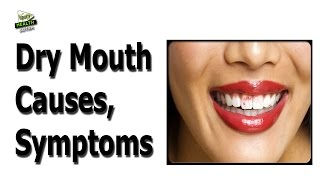 Dry Mouth Causes Symptoms And Treatment