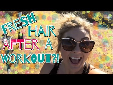 How To Get Away With Not Washing Your Hair After The Gym: A Sharing Is Caring, Tip From Lori
