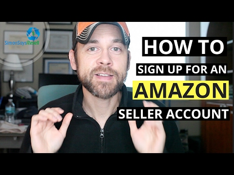How to Sign up for an Amazon Seller Central Account - First Steps to Becoming an Amazon Seller