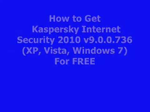 How to Get Kaspersky Internet Security 2010 For Free ( Windows 7, Vista, Xp)