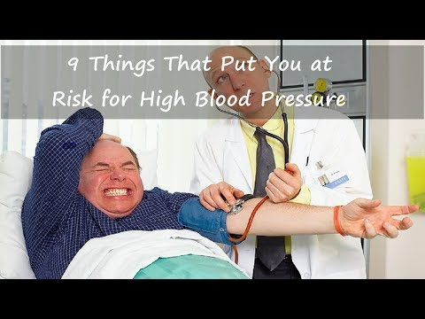 High Blood Pressure: 9 Risk Factors that Put You at Risk for Hypertension