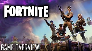 Fortnite Overview