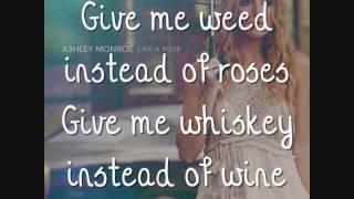 Ashley Monroe - Weed Instead Of Roses [Lyrics On Screen]