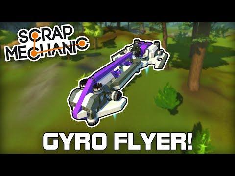 Gyroscope Controlled Vanilla Flyers! (Scrap Mechanic #271)
