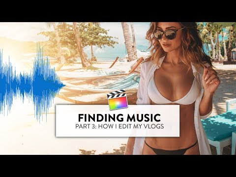 THE BEST MUSIC FOR YOUR VIDEOS (PART 3: FINDING MUSIC)