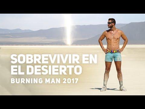 CÓMO SOBREVIVÍ UNA SEMANA EN EL DESIERTO | BURNING MAN 2017 (4K)
