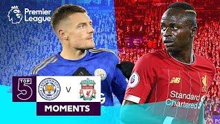 Leicester vs Liverpool   Top 5 Premier League Moments   Vardy, Mane, Salah