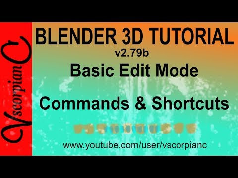 Blender 3d Tutorial - Beginners Edit Mode Basic Commands & Shortcuts by VscorpianC