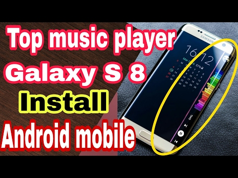Samsung S8 | Samsung S8 Edge Music Player on Your Android Device | Android Music Player by itech