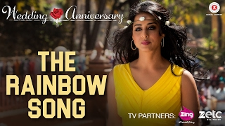 The Rainbow Song | Wedding Anniversary | Nana Patekar & Mahie Gill | Abhishek Ray & Bhoomi Trivedi