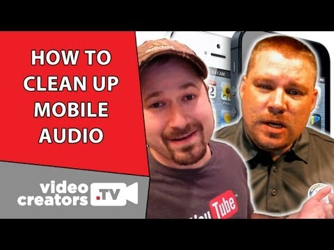 How To Clean-Up Audio from your iPhone or Mobile Video Clip