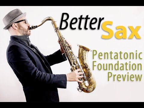Play Sax by Ear - Pentatonic Foundation Course Preview