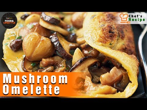 How To Make A Mushroom Omelette Recipe  By Chef Tan