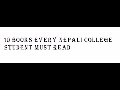 Bezay's list (Part-1) 10 books every Nepali college student must read
