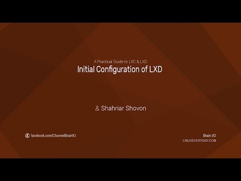 05. Initial Configuration of LXD