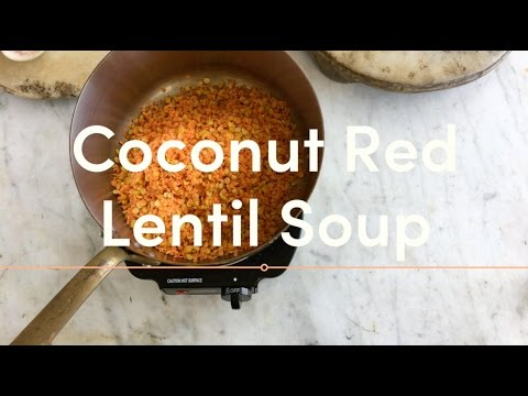 A Favorite Coconut Red Lentil Soup (VEGAN)